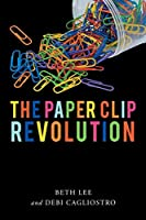 The Paperclip Revolution