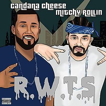 R.W.T.S (feat. Mitchy Rollin')