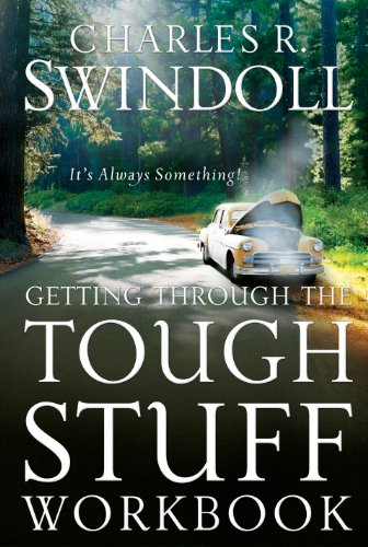 Getting Through the Tough Stuff Workbook: It's Always Something! (English Edition)