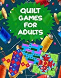 Quilt Games for Adults: Puzzles and Games for Quilters