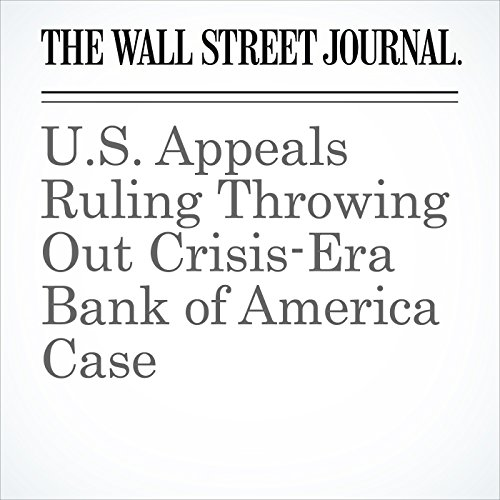 U.S. Appeals Ruling Throwing Out Crisis-Era Bank of America Case cover art