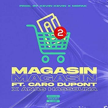 MAGASIN (feat. Caro Dupont, Anas Hassouna)