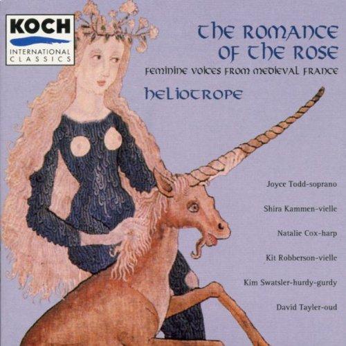 The Romance Of The Rose (Französische mittelalterliche Vokalmusik)