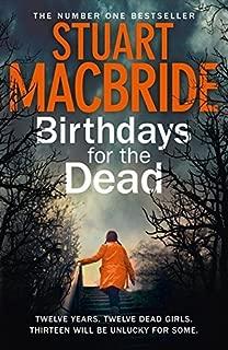 Birthdays for the Dead by MacBride, Stuart(August 30, 2012) Paperback
