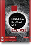 Einstieg in Java mit Eclipse - Bernhard Steppan