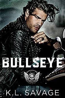 BULLSEYE (RUTHLESS KINGS MC™ LAS VEGAS CHAPTER (A RUTHLESS UNDERWORLD NOVEL) Book 12) by [K.L. SAVAGE, WANDER AGULIAR]