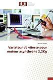 Variateur de vitesse pour moteur asynchrone 2,2kg