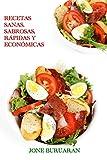 Recetas sanas, sabrosas, rápidas y económicas. (Cocina divertida. nº 1)