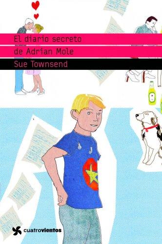 El diario secreto de Adrian Mole (Cuatrovientos +12)