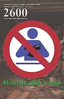 [2600 Magazine]の2600 Magazine: The Hacker Quarterly - Winter 2011-2012 (English Edition)