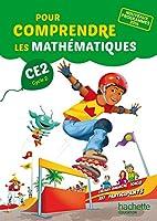 Pour comprendre les mathematiques CE2 cycle 2 Fichier eleve (2017)