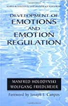 Development of Emotions and Emotion Regulation (International Series in Outreach Scholarship Book 8)