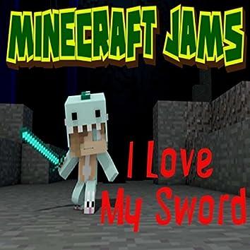 I Love My Sword