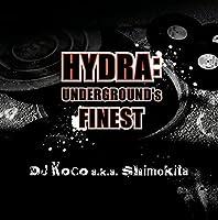 Hydra (Undergrounds Finest) by DJ Koco Aka Shimokita