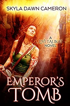 Emperor's Tomb (Livi Talbot Book 3) by [Skyla Dawn Cameron]