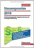 Steuergesetze Ausgabe 2011: Mit Bewertungsgesetz, Abgabenordnung und Finanzgerichtsordnung - Walhalla Walhalla Gesetzestexte