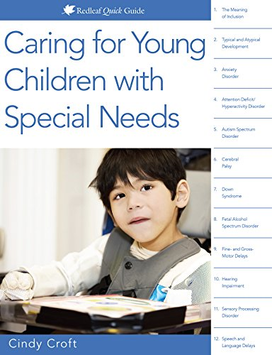 Compare Textbook Prices for Caring for Young Children with Special Needs Redleaf Quick Guides  ISBN 9781605545042 by Croft, Cindy