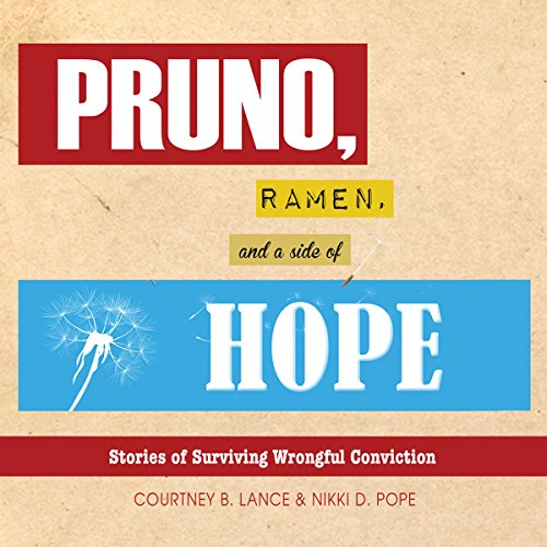 Pruno, Ramen, and a Side of Hope audiobook cover art