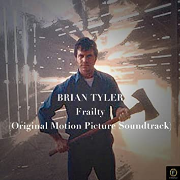 Brian Tyler, Frailty (Original Motion Picture Soundtrack)