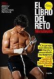El libro del reto Men's Health (Men's Health): Un cuerpo má