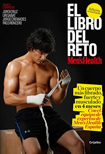 El libro del reto Men's Health (Men's Health): Un cuerpo más fibrado, fuerte y musculado en 4 meses