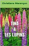 TINA & LES LUPINS
