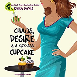 Chaos, Desire & A Kick-Ass Cupcake audiobook cover art