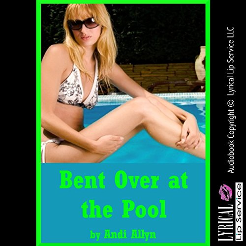 Bent Over at the Pool audiobook cover art