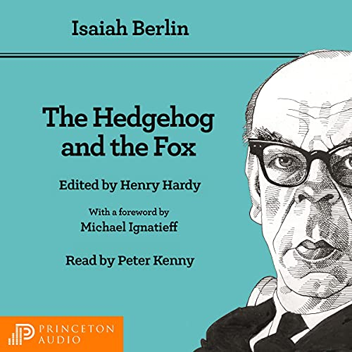 The Hedgehog and the Fox (Second Edition) Audiobook By Isaiah Berlin, Henry Hardy - editor, Michael Ignatieff - foreword cover art