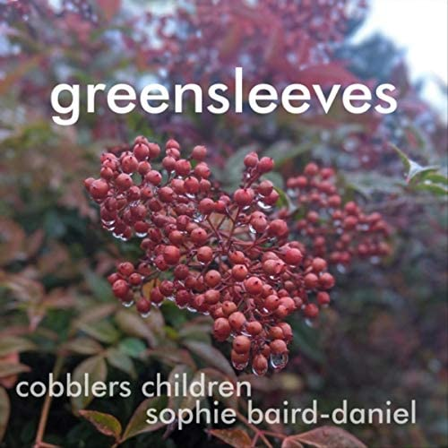 Cobblers Children & Sophie Baird-Daniel