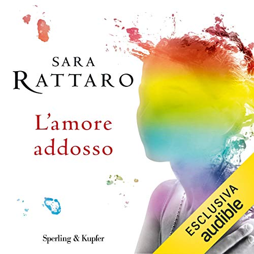 L'amore addosso audiobook cover art