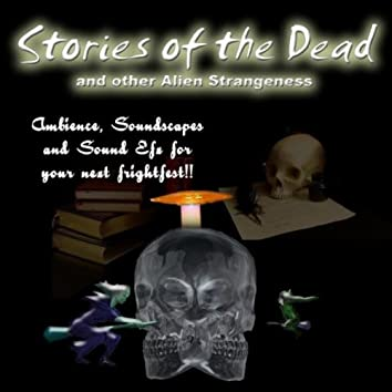 Halloween Sound Effects: Stories of the Dead