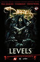 The Darkness 1: Levels