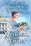 Wedded in Winter (The Wicked Winters Book 2)
