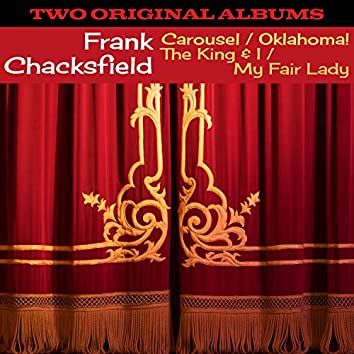 Carousel and Oklahoma! / The King & I and My Fair Lady