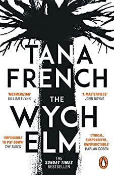 The Wych Elm: The Sunday Times bestseller by [Tana French]