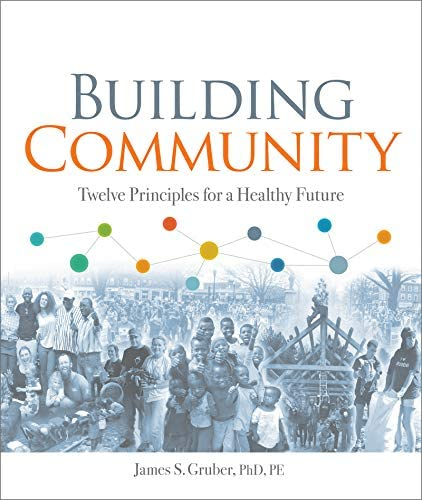 Building Community Twelve Principles for a Healthy Future product image