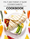 Fix-it And Forget-it Slow Cooker Diabetic Cookbook: The Ultimate Meatloaf Recipes for Starters