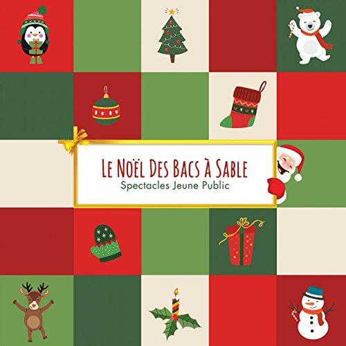 Le Noël des Bacs à Sable