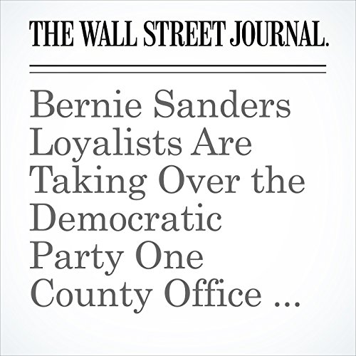 Bernie Sanders Loyalists Are Taking Over the Democratic Party One County Office at a Time copertina