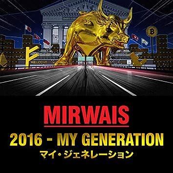 2016 - My Generation