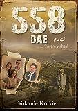 558 dae (eBoek): n Ware verhaal (Afrikaans Edition)