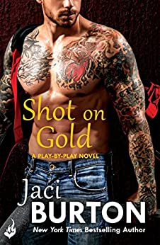 Shot On Gold: Play-By-Play Book 14 by [Jaci Burton]