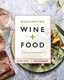 Washington Wine and Food: A Cookbook