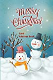 Merry Christmas Card Address Book: Mailing Address Log Book and 10 Year Christmas Card Tracker With Tabs (Snowmen)