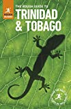 The Rough Guide to Trinidad and Tobago (Travel Guide) (Rough Guides)