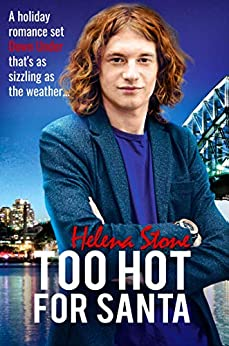 Too Hot For Santa: An MM Holiday Romance set Down Under as Sizzling as the Weather by [Helena Stone]