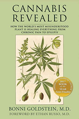 Cannabis Revealed: How the world's most misunderstood plant is healing everything from chronic pain to epilepsy