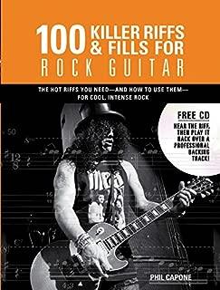 100 Killer Riffs and Fills for Rock Guitar (Music Bibles)