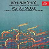 Saudek: Concerto for Piano and Orchestra 'In Memory of Gideon Klein' / Řehoř: Double Concerto for Violin, Piano and Orchestra